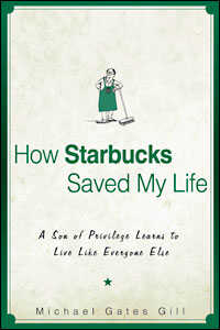 How Starbucks Saved My Life Book Cover