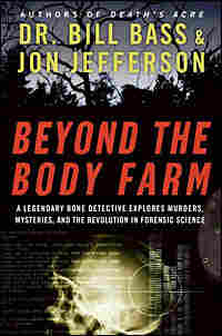 Beyond the Body Farm Cover