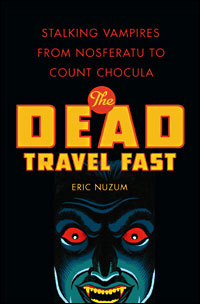 THE DEAD TRAVEL FAST by Eric Nuzum - Cover Image