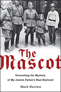 Jewish child survived holocaust as nazi mascot npr the mascot cover ccuart Choice Image