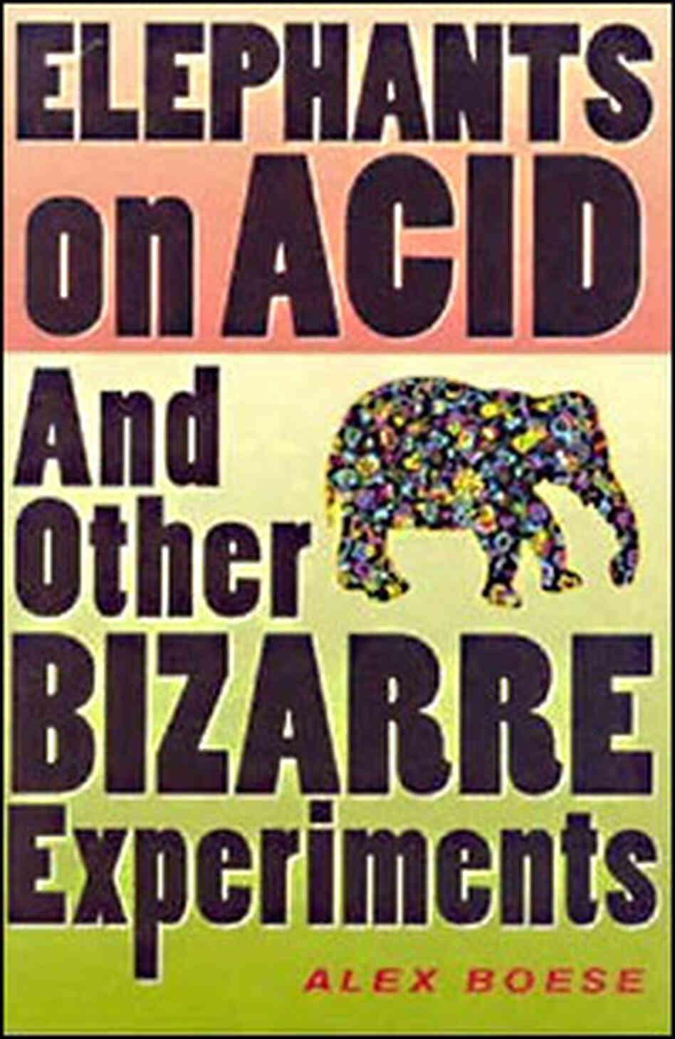 Elephants on Acid Book C