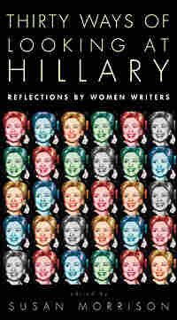 Thirty Ways of Looking at Hillary Book Cover