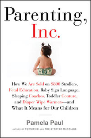 Parenting Inc Book Cover