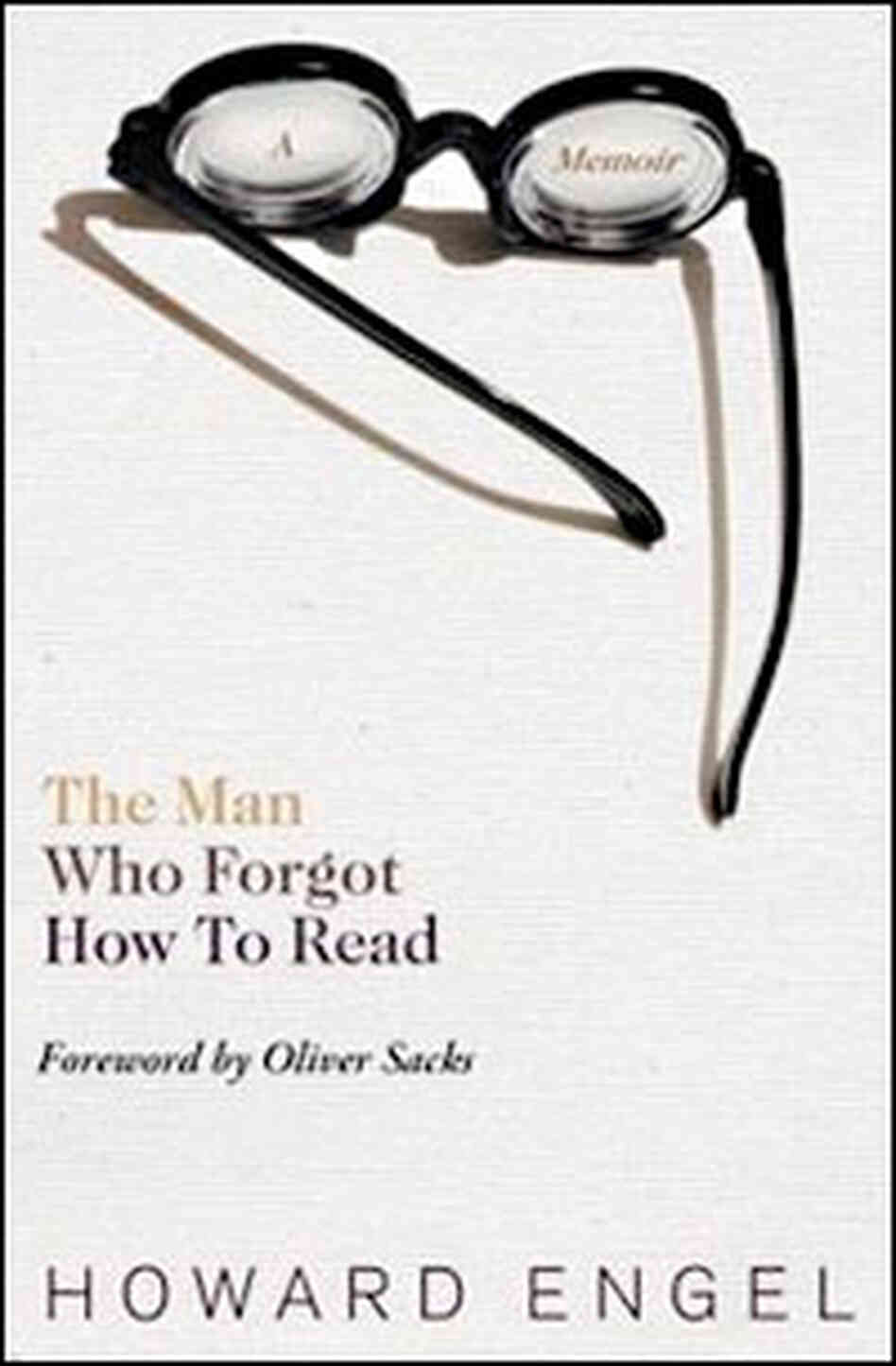Man Who Forgot How To Read Book Cover, Howard Engel