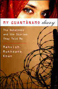 My Guantanamo Diary Book Cover by Mahvish Rukhansa Khan