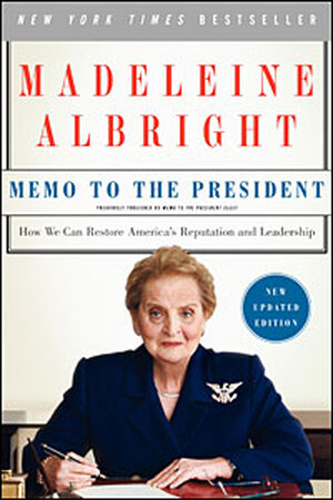 Cover of Madeleine Albright's 'Memo to the President'