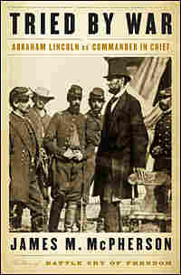 Cover of James M. McPherson's 'Tried By War'