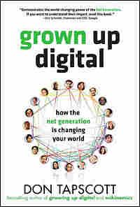 Don Tapscott's 'Grown Up Digital'
