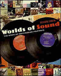 Richard Carlin's 'Worlds Of Sound'