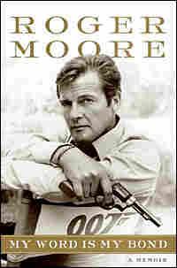 Roger Moore's 'My Word Is My Bond'