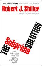 Robert Shiller's 'The Subprime Solution'