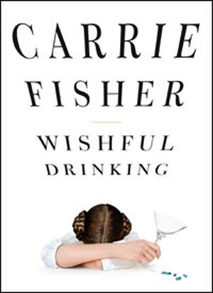 """Book Cover of """"Wishful Drinking"""""""