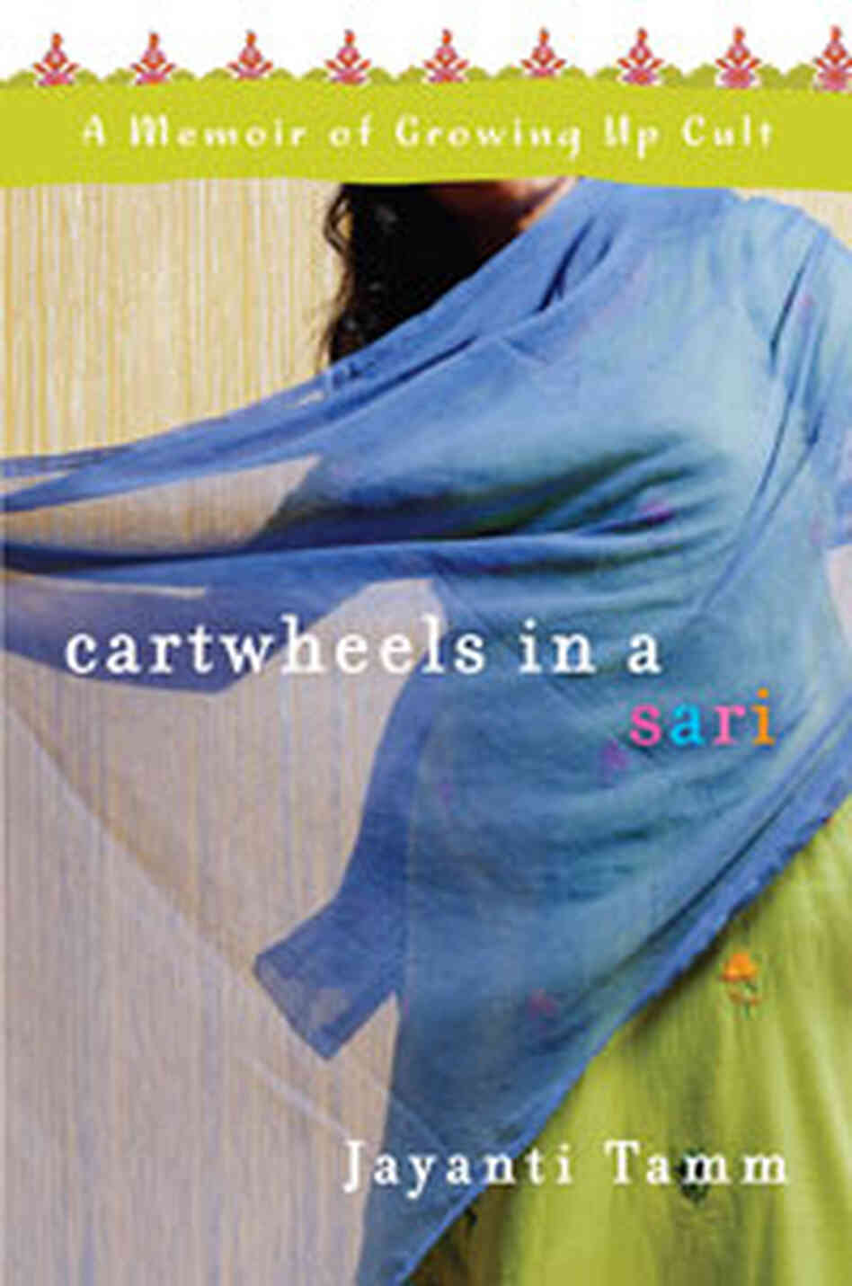 Cover of 'Cartwheels In A Sari'