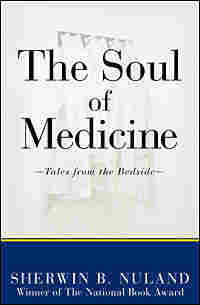 Cover of 'The Soul Of Medicine'