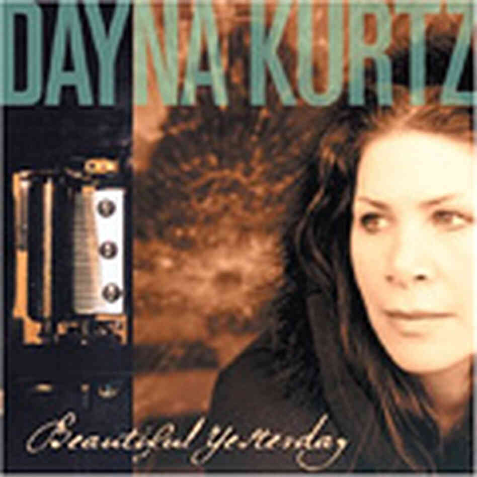 Dayna Kurtz's 'Beautiful Yesterday.'