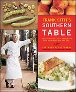 'Frank Stitt's Southern Table'