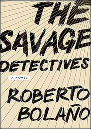 'The Savage Detectives' Book Cover