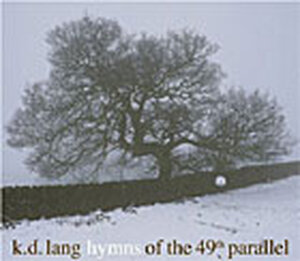 CD Cover of 'Hymns of the 49th Parallel'