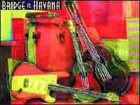 CD cover for 'Bridge to Havana'