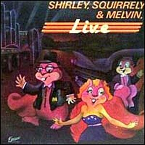 Album cover for Shirley, Squirrely and Melvin