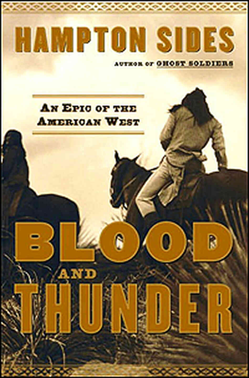 Cover of 'Blood and Thunder' shows Indians on horseback.