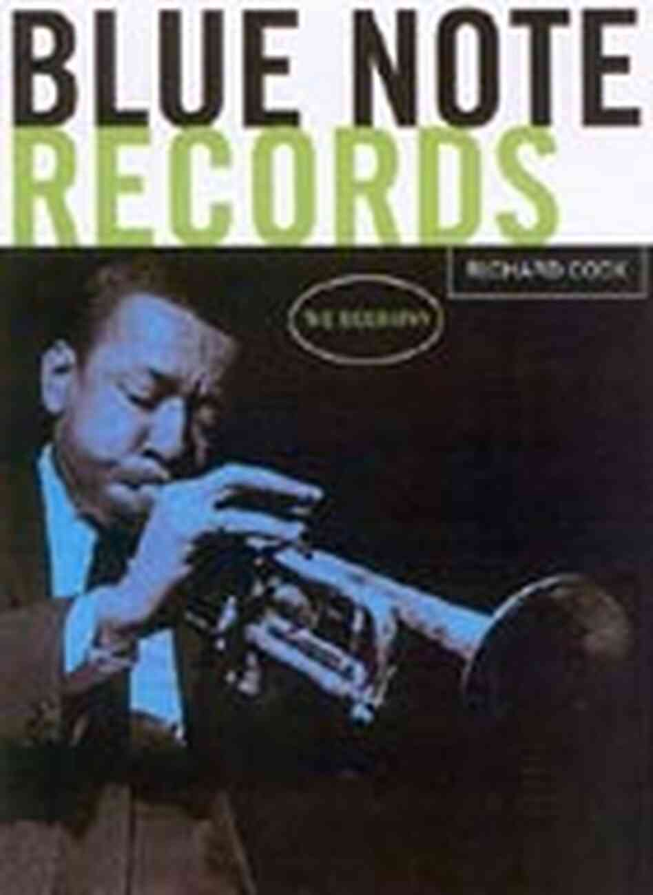 'Blue Note Records, The Biography'
