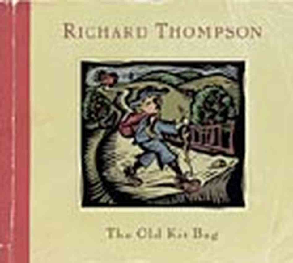 Cover for Thompson's latest studio CD, 'Old Kit Bag'
