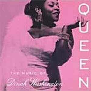 CD cover of 'Queen: The Music of Dinah Washington'