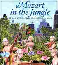 Cover of 'Mozart in the Jungle'