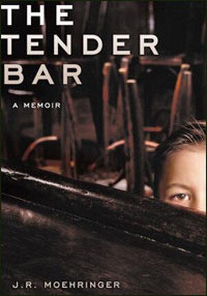 Cover from J.R. Moehringer's memoir, The Tender Bar.