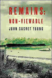 Cover of 'Remains: Non-Viewable'