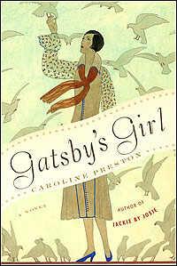 Jacket of 'Gatsby's Girl' by Caroline Preston