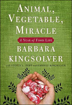Book Cover: Animal, Vegetable, Miracle