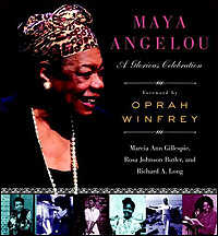 'Maya Angelou: A Glorious Celebration'
