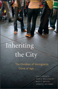 'Inheriting the City: The Children of Immigrants Come of Age'