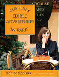 "Book Cover Image - ""Clotilde's Edible Adventures"""