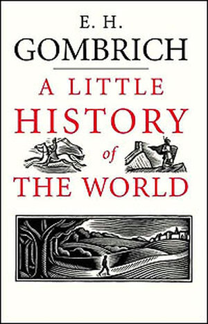 The cover of 'A Little History of the World'