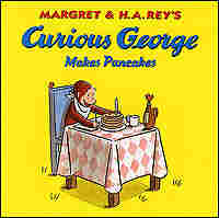 Cover of 'Curious George Makes Pancakes.'
