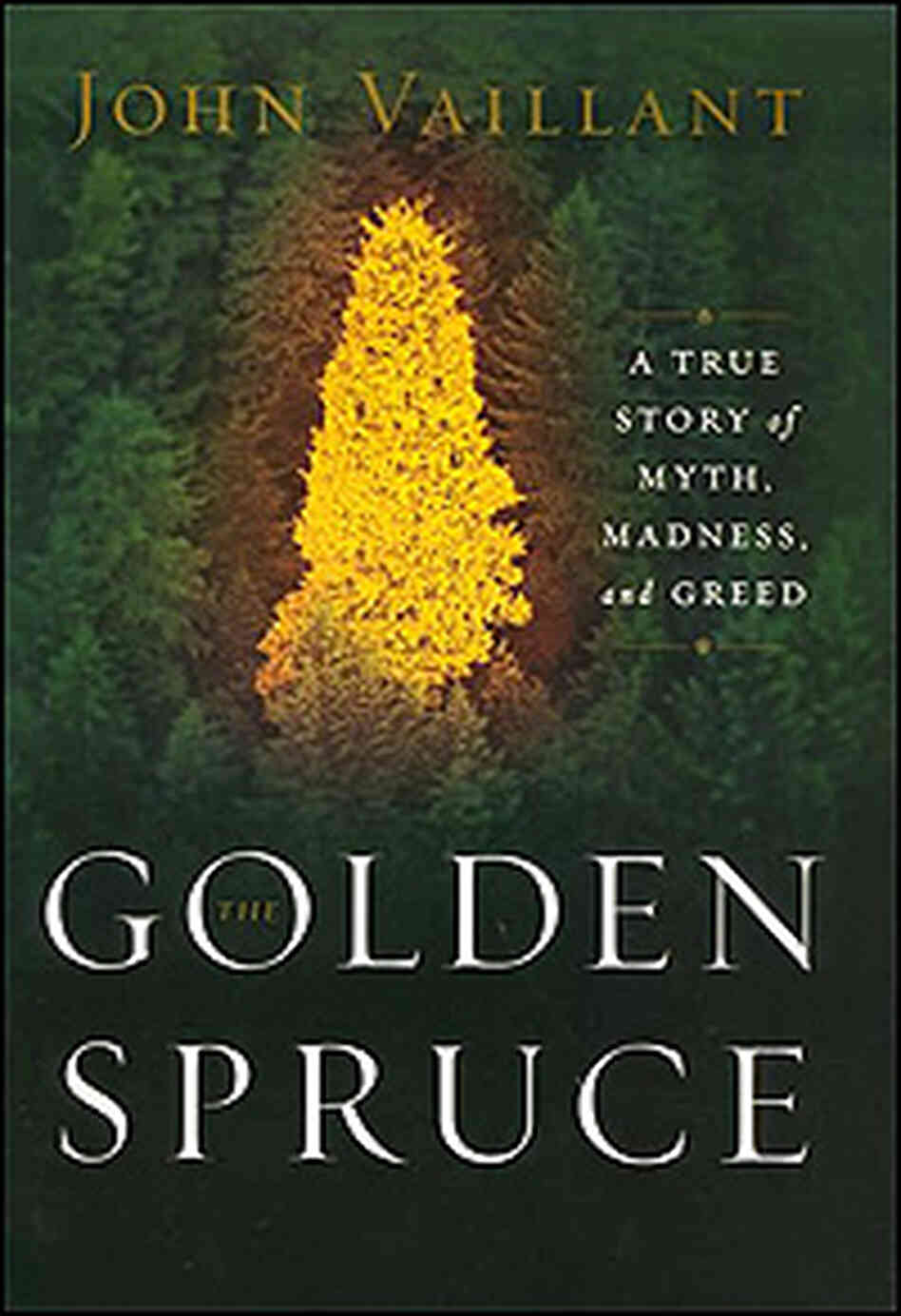 Cover of 'The Golden Spruce'