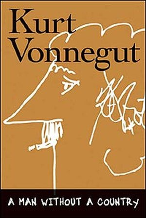 Cover of Kurt Vonnegut's 'A Man Without a Country' features caricature of author.