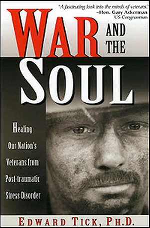 Cover of Edward Tick's 'War and the Soul'
